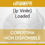 (LP VINILE) LOADED lp vinile di VELVET UNDERGROUND
