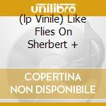 (LP VINILE) LIKE FLIES ON SHERBERT + lp vinile di Alex Chilton