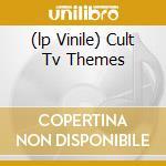 (LP VINILE) CULT TV THEMES lp vinile di Laurie Johnson