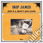 (LP VINILE) JESUS IS A MIGHTY GOOD LEADER             lp vinile di Skip James