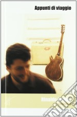 APPUNTI DI VIAGGIO                        cd musicale di Rinaldo Donati
