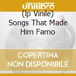 (LP VINILE) SONGS THAT MADE HIM FAMO lp vinile di Johnny Cash