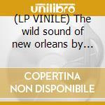 (LP VINILE) The wild sound of new orleans by tousan lp vinile di Allen Toussaint