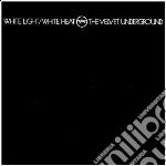 (LP VINILE) WHITE LIGHT / WHITE HEAT (180 GRAM) lp vinile di VELVET UNDERGROUND