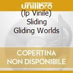 (LP VINILE) SLIDING GLIDING WORLDS lp vinile di Tentacles Ozric
