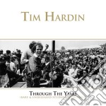Tim Hardin - Through The Years 1964-1966 cd musicale di Tim Hardin