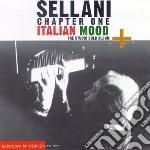 Renato Sellani - Chapter One Italian Mood cd musicale di SELLANI RENATO