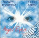 Franco D'andrea & Larry Smith - Angel Eyes cd musicale di D'ANDREA & SMITH