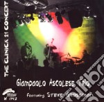 Giampaolo Ascolese Feat.s.grossman - The Clinica 21 Concert cd musicale di ASCOLESE GIAMPAOLO