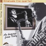 Emanuele Cisi Quartet - An Homage From Italy cd musicale di CISI EMANUELE