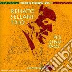 Renato Sellani Trio - Per Gino Paoli cd musicale di RENATO SELLANI'TRIO