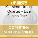 Massimo Urbani Quartet - Live Supino Jazz Fest.'87 cd musicale di URBANI MASSIMO QUART