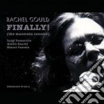 Rachel Gould - Finally! cd musicale di GOULD RACHEL