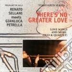 Renato Sellani & Gianluca Petrella - There's No Greater Love cd musicale di SELLANI / PETRELLA