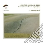 Renato Sellani Trio - A Bruno Lauzi cd musicale di SELLANI RENATO TRIO