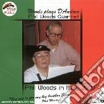 Phil Woods Quartet - Woods Plays D'andrea cd musicale di PHIL WOODS QUARTET