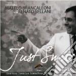 Matteo Brancaleoni & Renato Sellani - Just Smile cd musicale di MATTEO BRANCALEONI &