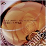 Royce Campbell Trio - Roses & Wine cd musicale di CAMPBELL ROYCE TRIO