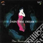 Pino Russo - Darn That Dream cd musicale di RUSSO PINO