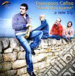 Francesco Cafiso Island Blue 4tet - A New Trip cd musicale di CAFISO FRANCESCO