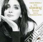 Cinzia Roncelli - My Shining Hour cd musicale di RONCELLI CINZIA