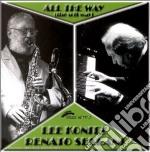Lee Konitz & Renato Sellani - All The Way The Soft Way cd musicale di KONITZ LEE & RENATO