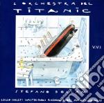 Stefano Bollani - L'Orchestra Del Titanic cd musicale di Stefano Bollani