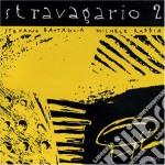 Michele Rabbia - Stravagario - Secondo Volume cd musicale di Michele Rabbia