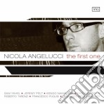 Nicola Angelucci - First One cd musicale di Nicola Angelucci