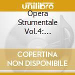 OPERA STRUMENTALE VOL.4: CONCERTO GROSSO cd musicale di Alessandro Stradella