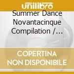 SUMMER DANCE 95 cd musicale di ARTISTI VARI