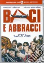 BACI E ABBRACCI cd musicale di DJ FLASH