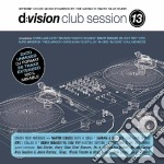 D:VISION CLUB SESSION 13                  cd musicale di ARTISTI VARI