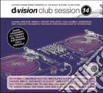 D:VISION CLUB SESSION 14                  cd musicale di ARTISTI VARI