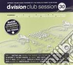D:vision club session 30 cd musicale di Artisti Vari