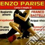 Enzo Parise - Canta Il Meglio Di Franco Bastelli cd musicale di Enzo Parise