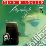 Nino D'Angelo - Fotografando L'amore cd musicale di Nino D'angelo