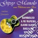 Gipsy Manolo - Una Chitarra Una Voce cd musicale
