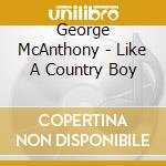 Like a country boy cd musicale