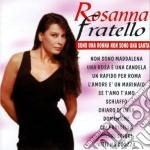 Rosanna Fratello - Sono Una Donna Non Sono Una Santa cd musicale di Rosanna Fratello