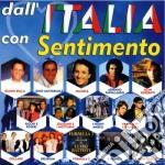 Dall'italia con sentimento cd musicale di Artisti Vari