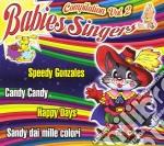 Babies Singers - Compilation Vol 2 cd musicale di Artisti Vari