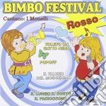 Monelli - Bimbo Festival Rosso cd musicale di Monelli I