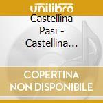 Castellina Pasi - Castellina Pasi - Vol.3 cd musicale di Castellina Pasi