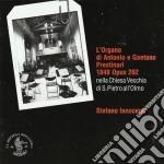 L'organo Di Antonio E Gaetano Prestinari 1848 Opus 262 cd musicale