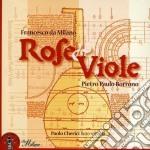 Da Milano Francesco - Rose & Viole - Ricercari cd musicale di DA MILANO FRANCESCO