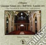 L'organo Giuseppe Vedani/dell'orto-lanzini, Airolo, Svizzera cd musicale