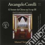 Corelli Arcangelo - Sonate Da Chiesa Op.i E Op.iii cd musicale di Arcangelo Corelli