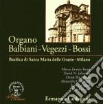 Bossi Marco Enrico - Organo Balbian - Vegezzi - Bossi cd musicale di BOSSI MARCO ENRICO