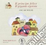 Il principe felice, il gigante egoista cd musicale di Miscellanee
